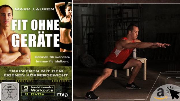 Mark Lauren - Fit ohne Geräte - Trainieren mit dem eigenen Körpergewicht