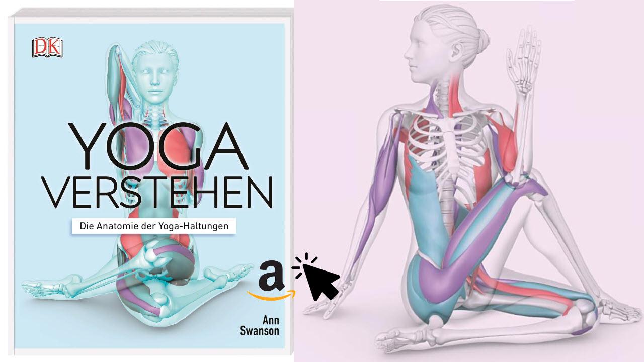 Yoga verstehen - Die Anatomie der Yoga-Haltungen
